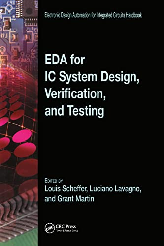 EDA for IC System Design, Verification, and Testing (Electronic Design Automation for Integrated ...