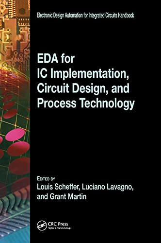 9780849379246: EDA for IC Implementation, Circuit Design, and Process Technology (Electronic Design Automation for Integrated Circuits Hdbk)