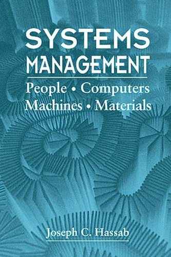 Systems Management: People, Computers, Machines, Materials (Electronic: Hassab, Joseph C.