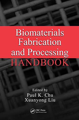 9780849379734: Biomaterials Fabrication and Processing Handbook