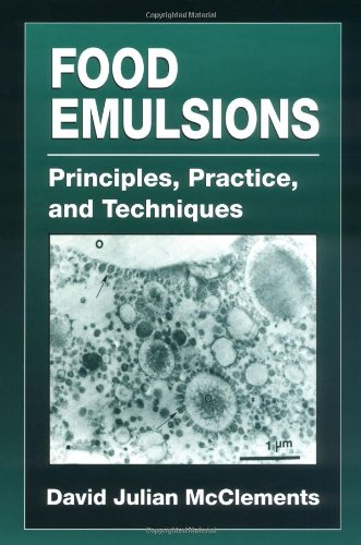 9780849380082: Food Emulsions: Principles, Practice, and Techniques (Contemporary Food Science)