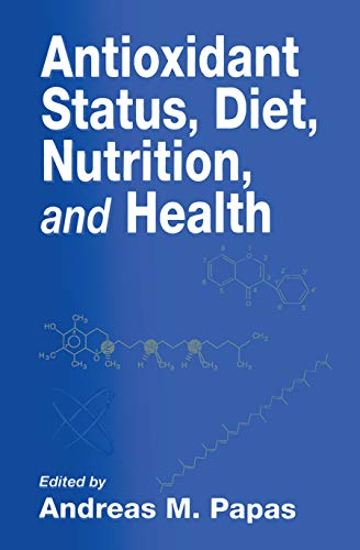 9780849380099: Antioxidant Status, Diet, Nutrition, and Health (Contemporary Food Science)