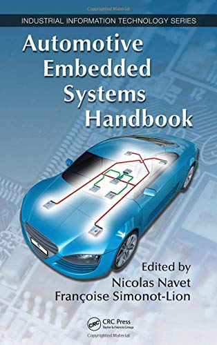 9780849380266: Automotive Embedded Systems Handbook (Industrial Information Technology)