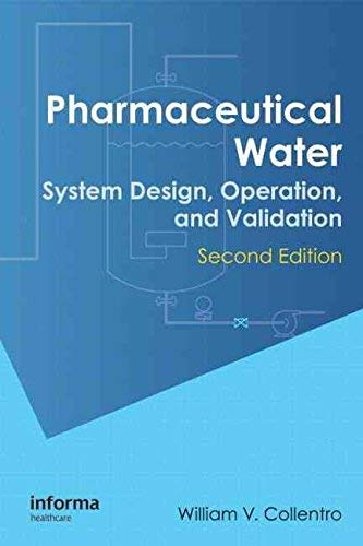 9780849380372: Pharmaceutical Water: System Design Operation, and Validation, Second Edition