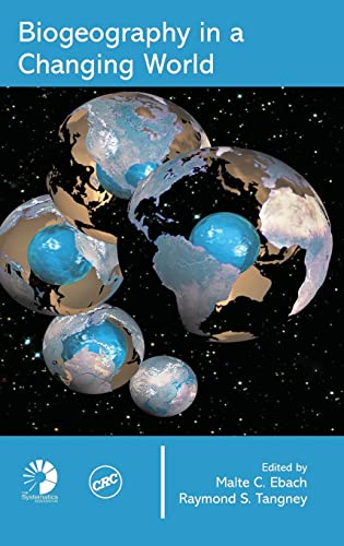 9780849380389: Biogeography in a Changing World (Systematics Association Special Volumes)