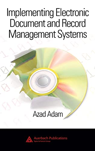 9780849380594: Implementing Electronic Document and Record Management Systems
