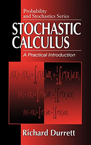 9780849380716: Stochastic Calculus: A Practical Introduction (Probability and Stochastics Series)
