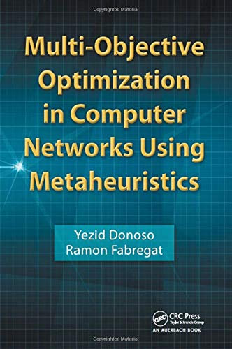 9780849380846: Multi-Objective Optimization in Computer Networks Using Metaheuristics