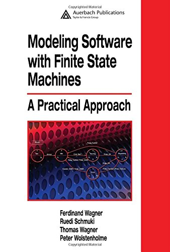 9780849380860: Modeling Software with Finite State Machines: A Practical Approach