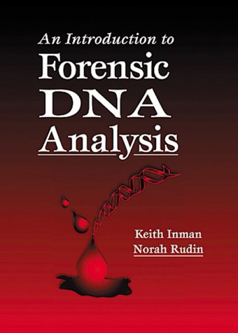 9780849381171: An Introduction to Forensic DNA Analysis, First Edition
