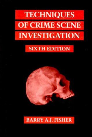 9780849381195: Techniques of Crime Scene Investigation, Sixth Edition