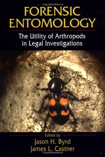 9780849381201: Forensic Entomology: The Utility of Arthropods in Legal Investigations