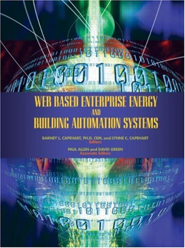 9780849382352: Web Based Enterprise Energy and Building Automation Systems: Design and Installation