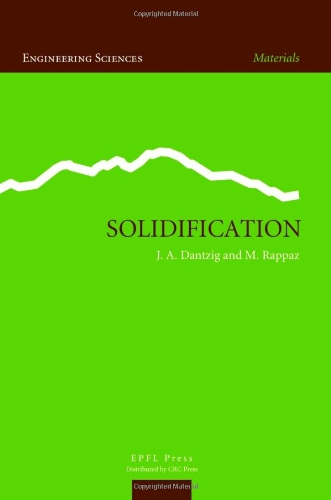 9780849382383: Solidification (Engineering Sciences, Materials)