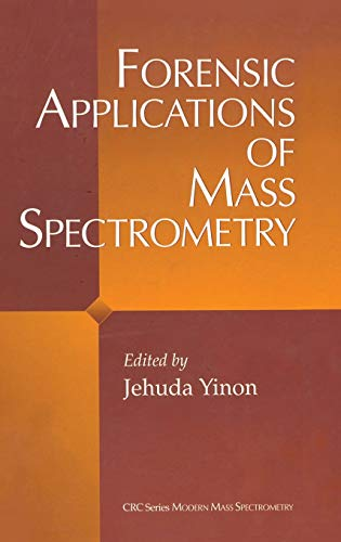 9780849382529: Forensic Applications of Mass Spectrometry (Modern Mass Spectrometry)