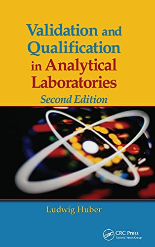 9780849382673: Validation and Qualification in Analytical Laboratories, Second Edition