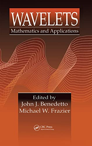 Wavelets: Mathematics and Applications (Studies in Advanced: Benedetto, John J.;