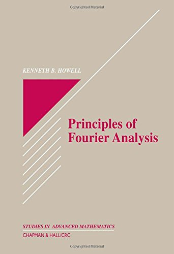9780849382758: Principles of Fourier Analysis (Textbooks in Mathematics)