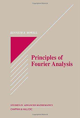 9780849382758: Principles of Fourier Analysis (Textbooks in Mathematics)