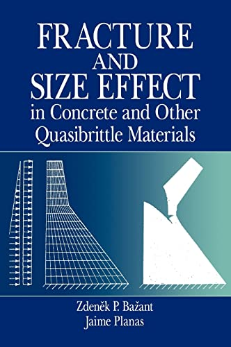 9780849382840: Fracture and Size Effect in Concrete and Other Quasibrittle Materials (New Directions in Civil Engineering)