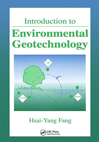 9780849382888: Introduction to Environmental Geotechnology (New Directions in Civil Engineering)