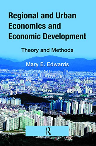 9780849383175: Regional and Urban Economics and Economic Development: Theory and Methods