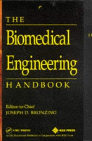 9780849383465: The Biomedical Engineering Handbook (Electrical Engineering Handbook)
