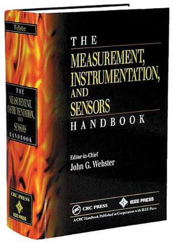 9780849383472: The Measurement, Instrumentation and Sensors Handbook (Electrical Engineering Handbook)