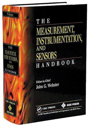 9780849383472: The Measurement, Instrumentation and Sensors Handbook (Electrical Engineering Handbook)