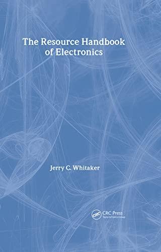 The Resource Handbook of Electronics (Electronics Handbook: Whitaker, Jerry C.