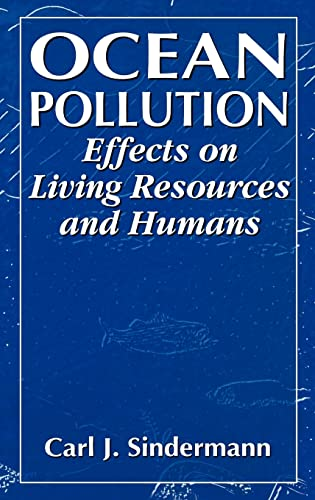 9780849384219: Ocean Pollution: Effects on Living Resources and Humans (CRC Marine Science)