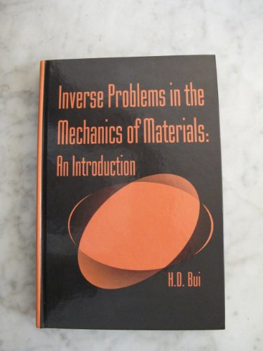 9780849384714: Inverse Problems in the Mechanics of Materials: An Introduction