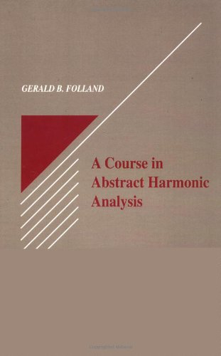 9780849384905: A Course in Abstract Harmonic Analysis