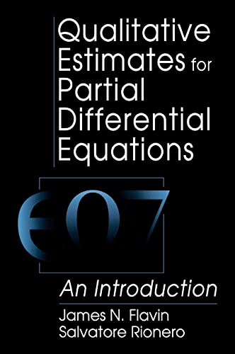Qualitative Estimates For Partial Differential Equations: An: Flavin, J N,