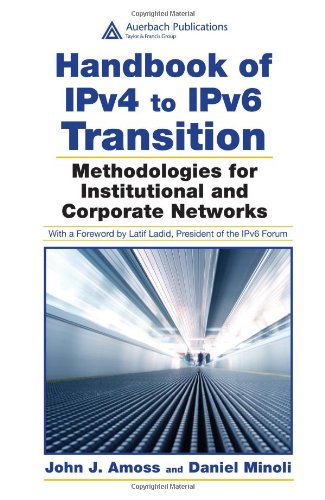 9780849385162: Handbook of IPv4 to IPv6 Transition: Methodologies for Institutional and Corporate Networks