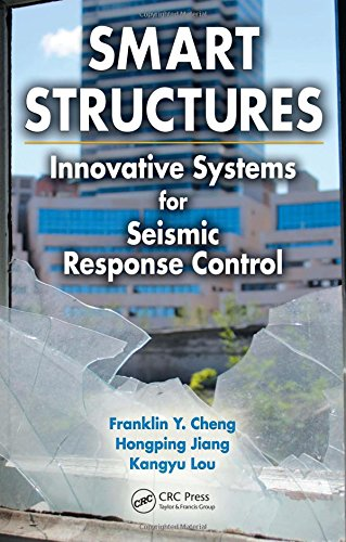 9780849385322: Smart Structures: Innovative Systems for Seismic Response Control