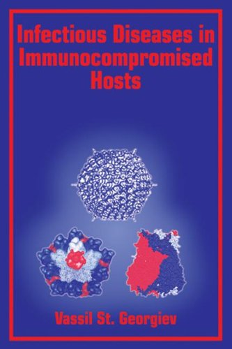 Infectious Diseases in Immunocompromised Hosts: Vassil St. Georgiev