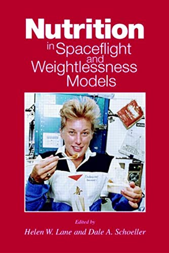 9780849385674: Nutrition in Spaceflight and Weightlessness Models (Modern Nutrition)