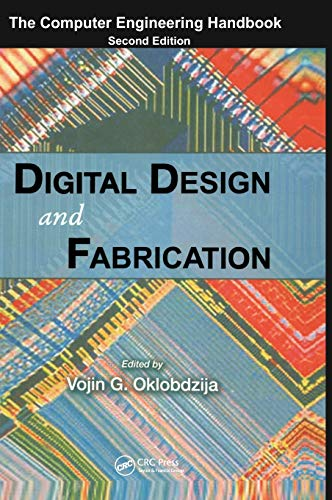 9780849386022: Digital Design and Fabrication (Computer Engineering Handbook)