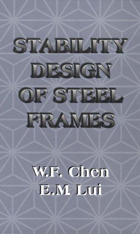 9780849386060: Stability Design of Steel Frames