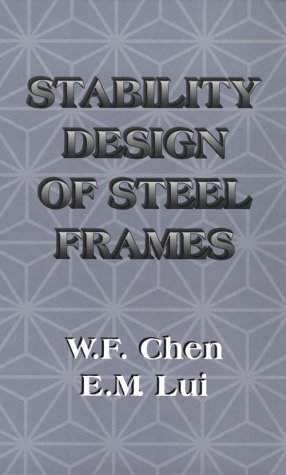 9780849386060: Stability Design of Steel Frames