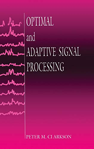 9780849386091: Optimal and Adaptive Signal Processing (Electronic Engineering Systems)