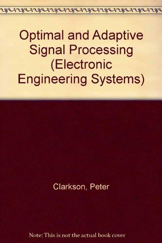 9780849386275: Optimal & Adaptive Signal Procing Softcover (Electronic Engineering Systems)