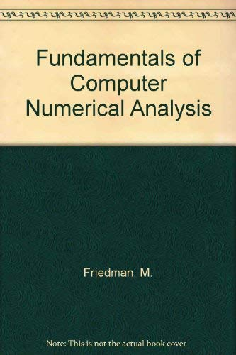 9780849386374: Fundamentals of Computer Numerical Analysis