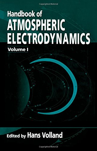 9780849386473: Handbook of Atmospheric Electrodynamics, Volume I: v. 1