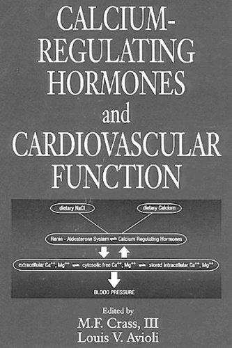 Calcium-Regulating Hormones and Cardiovascular Function: Crass, M. F.,