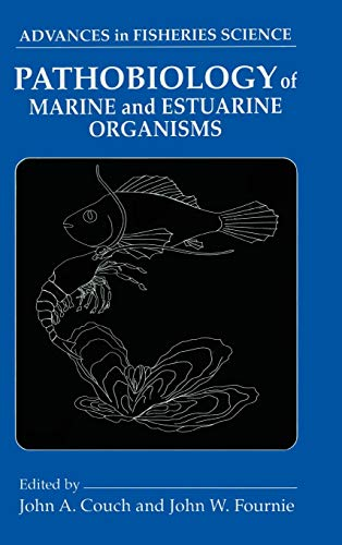 9780849386626: Pathobiology of Marine and Estuarine Organisms