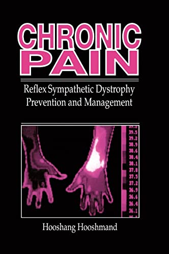 9780849386671: Chronic Pain: Reflex Sympathetic Dystrophy, Prevention, and Management