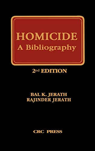 9780849386701: Homicide: A Bibliography, Second Edition