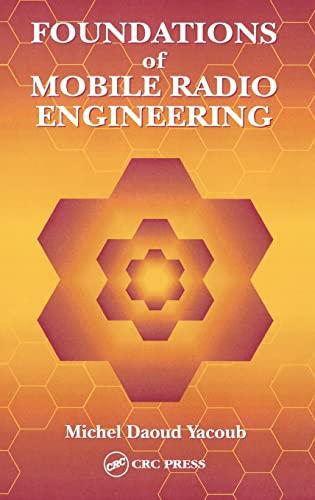 9780849386770: Foundations of Mobile Radio Engineering